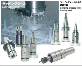 LAPPING TOOLS (Grinding process with lapping tools)